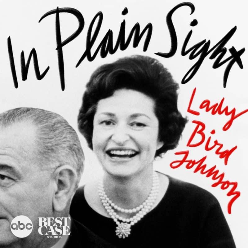 lady bird johnson podcast