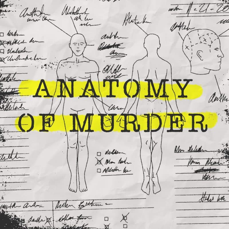 best-true-crime-podcasts-anatomy-of-murder