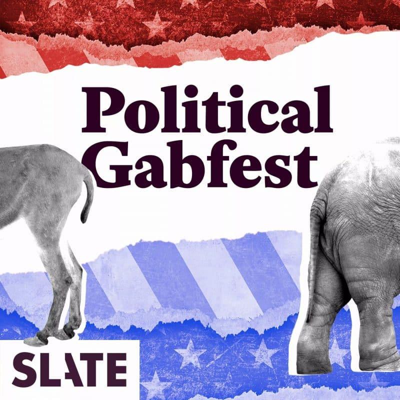 political gabfest podcast